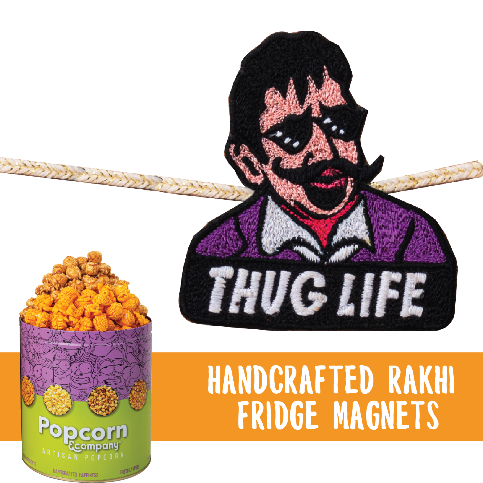 Thug Life Handcrafted Magnet Rakhi with Half Caramel & Half Cheese Party Pack